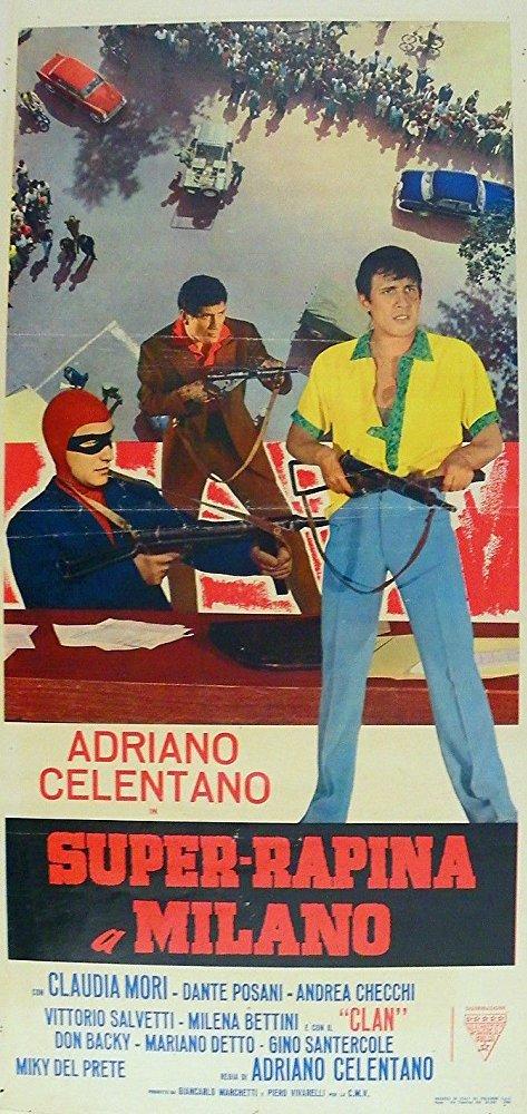 Super rapina a Milano locandina