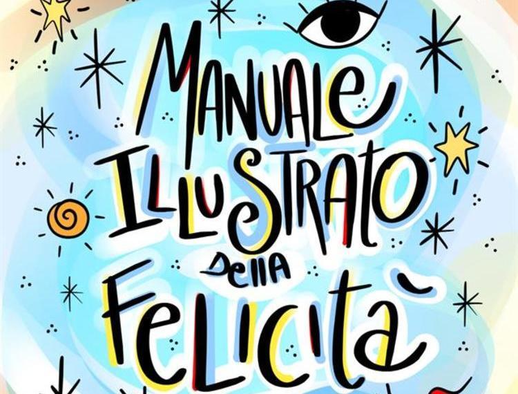 Enrica Mannari presenta il libro Manuale illustrato della felicità